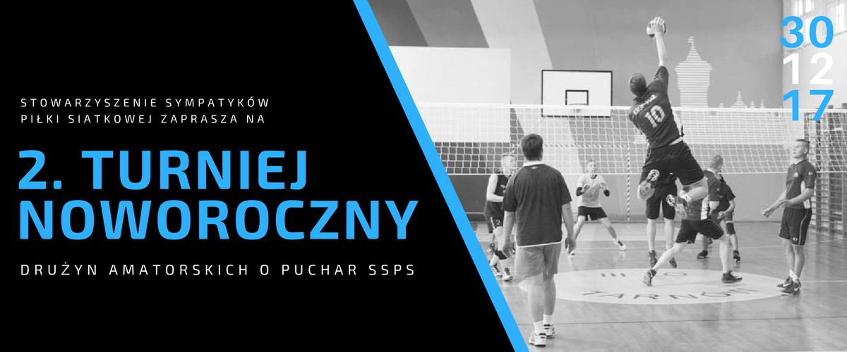 2. Turniej Noworoczny o Puchar SSPS – zgłoszenia oraz informacje organizacyjne.